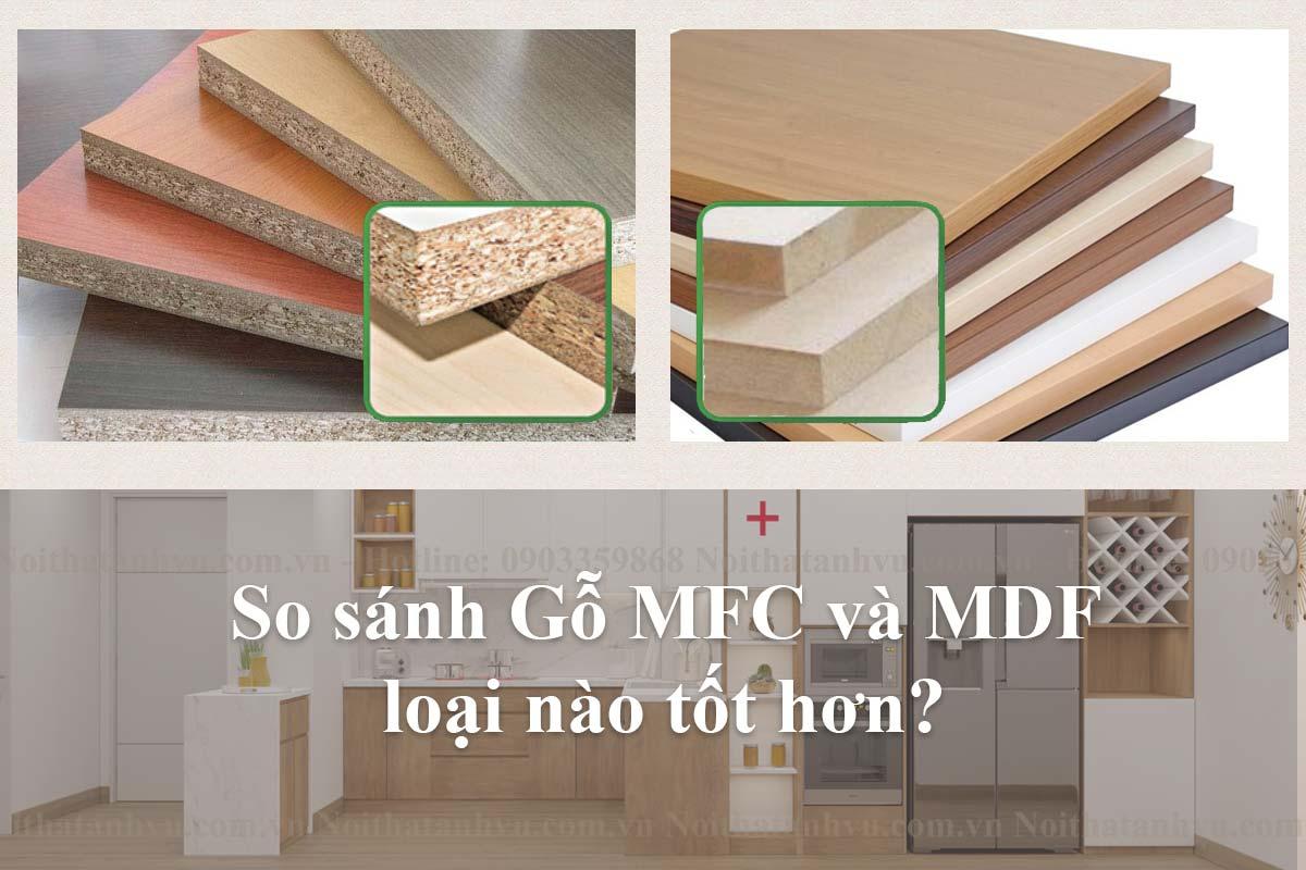 So sánh gỗ mfc và mdf loại nào tốt hơn?